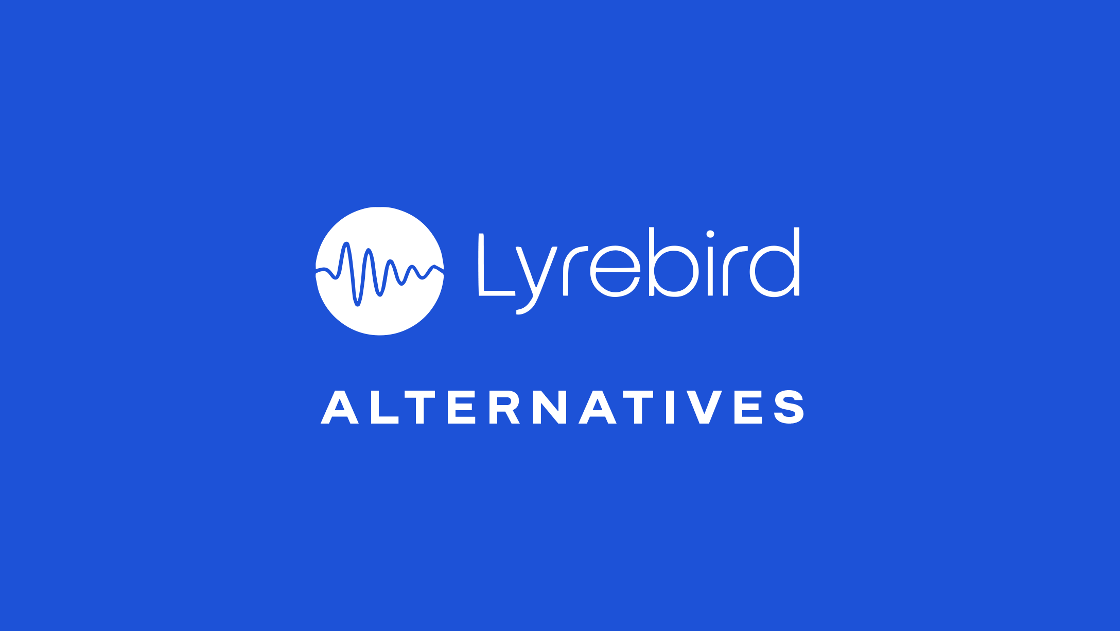 RIP Lyrebird AI—which alternatives should I try?